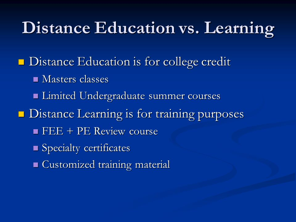 Distance Education vs.