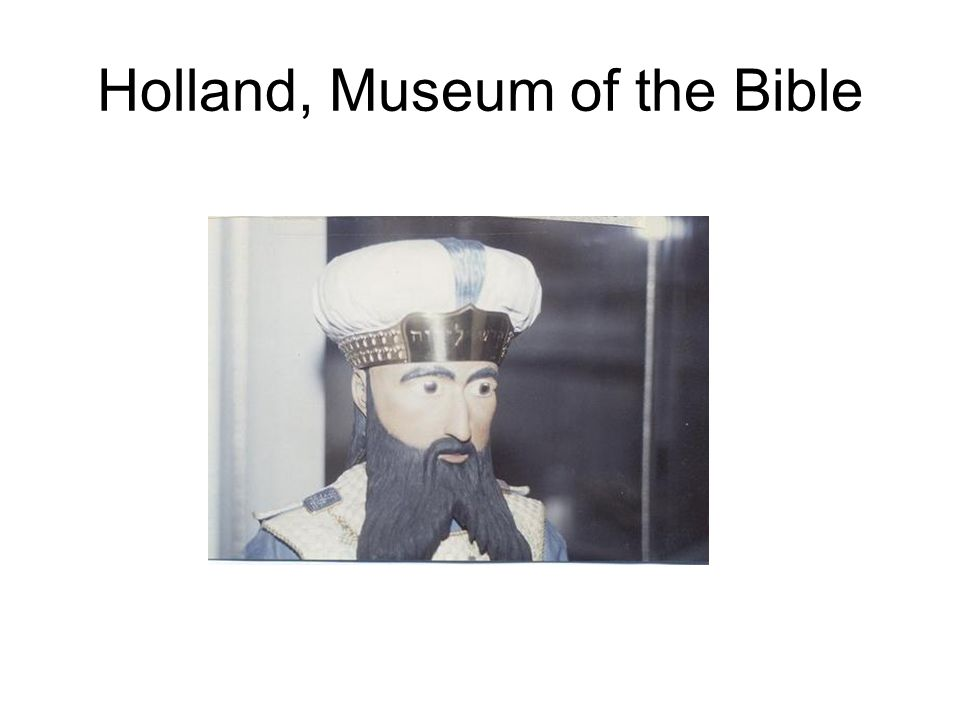 Holland, Museum of the Bible