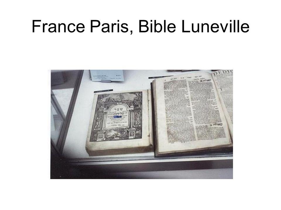 France Paris, Bible Luneville