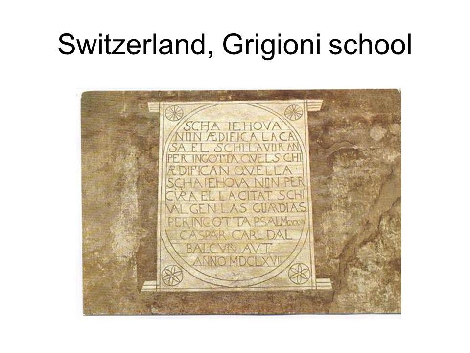 Switzerland, Grigioni school
