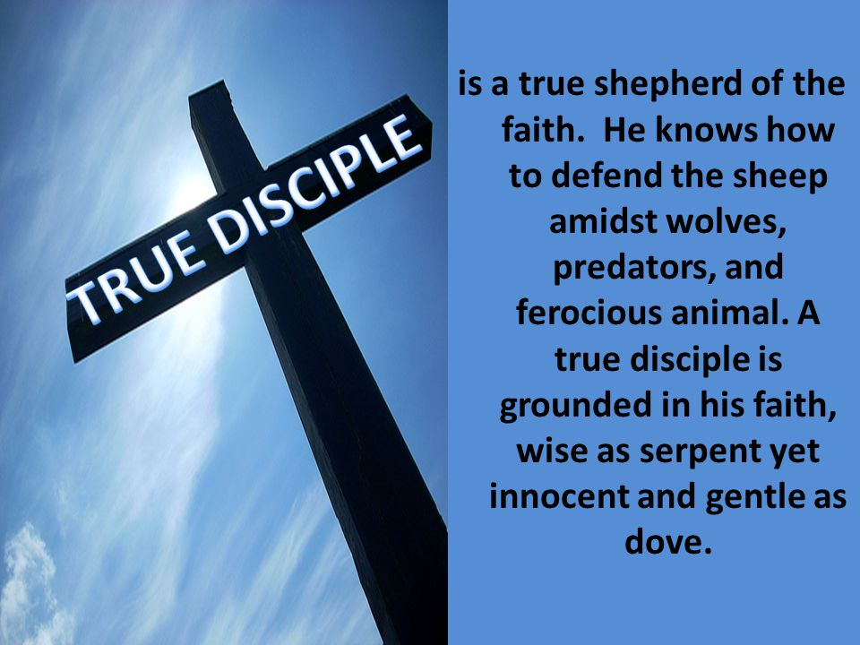 is a true shepherd of the faith.