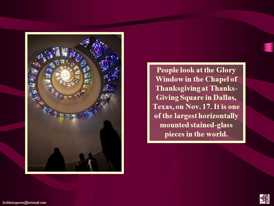 People look at the Glory Window in the Chapel of Thanksgiving at Thanks- Giving Square in Dallas, Texas, on Nov.