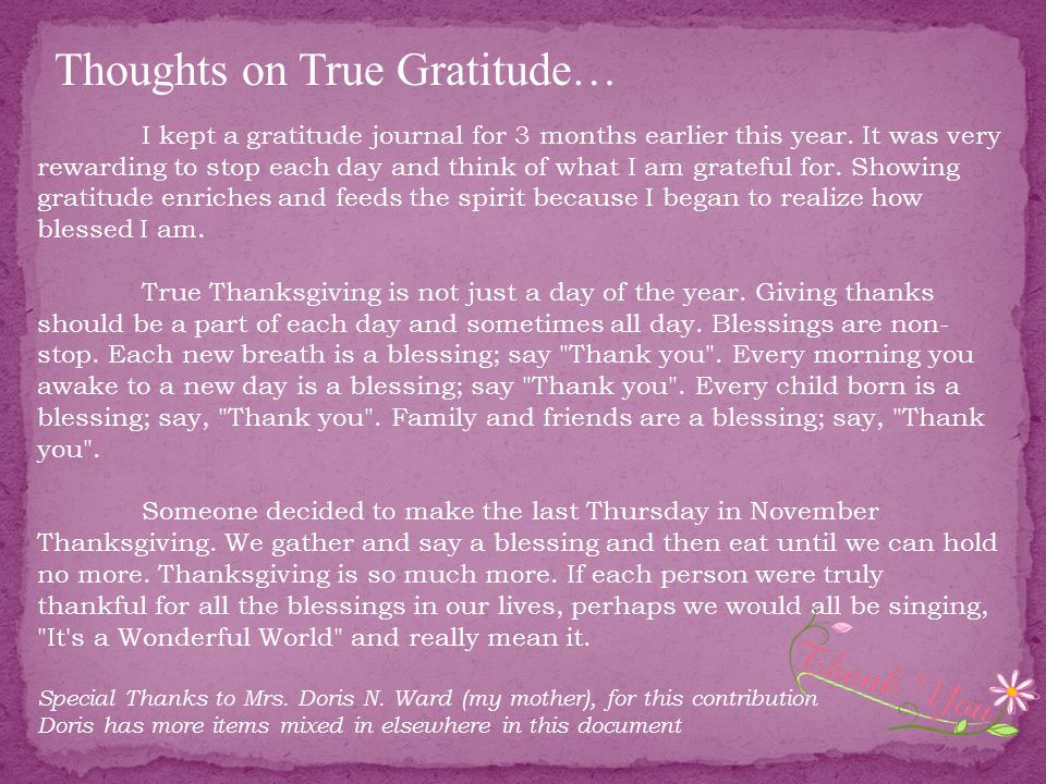 I kept a gratitude journal for 3 months earlier this year.