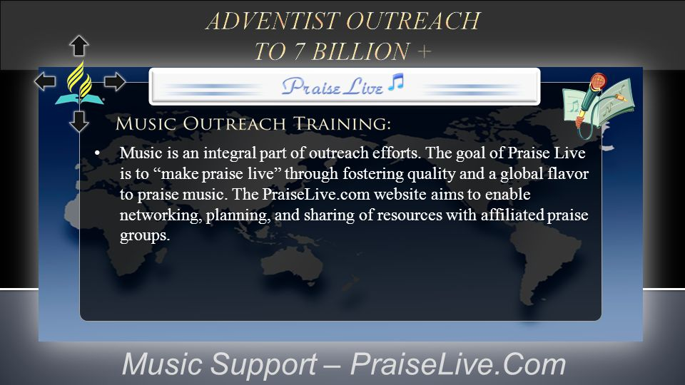 Music Support – PraiseLive.Com Music is an integral part of outreach efforts.