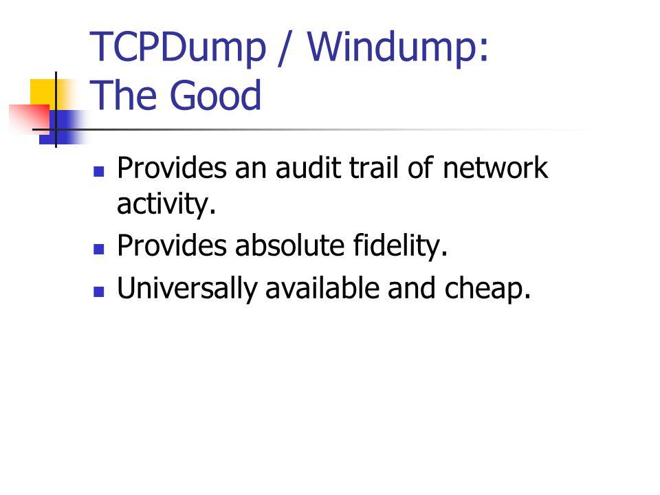 tcpdump tcpdump –e host bobadilla Displays data link data filtered by host named bobadilla.