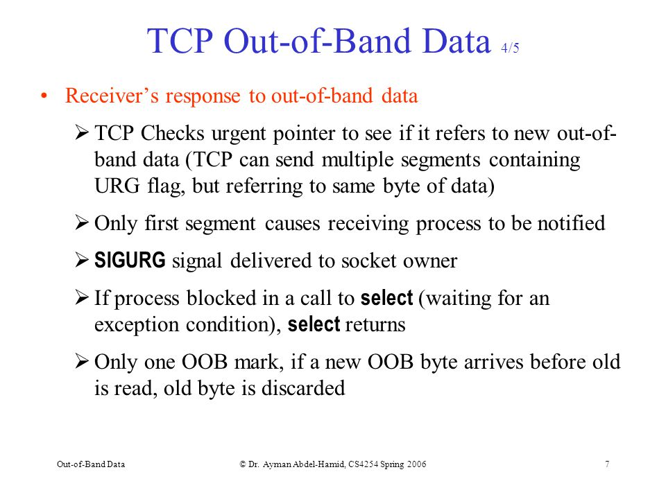 Out-of-Band Data© Dr.