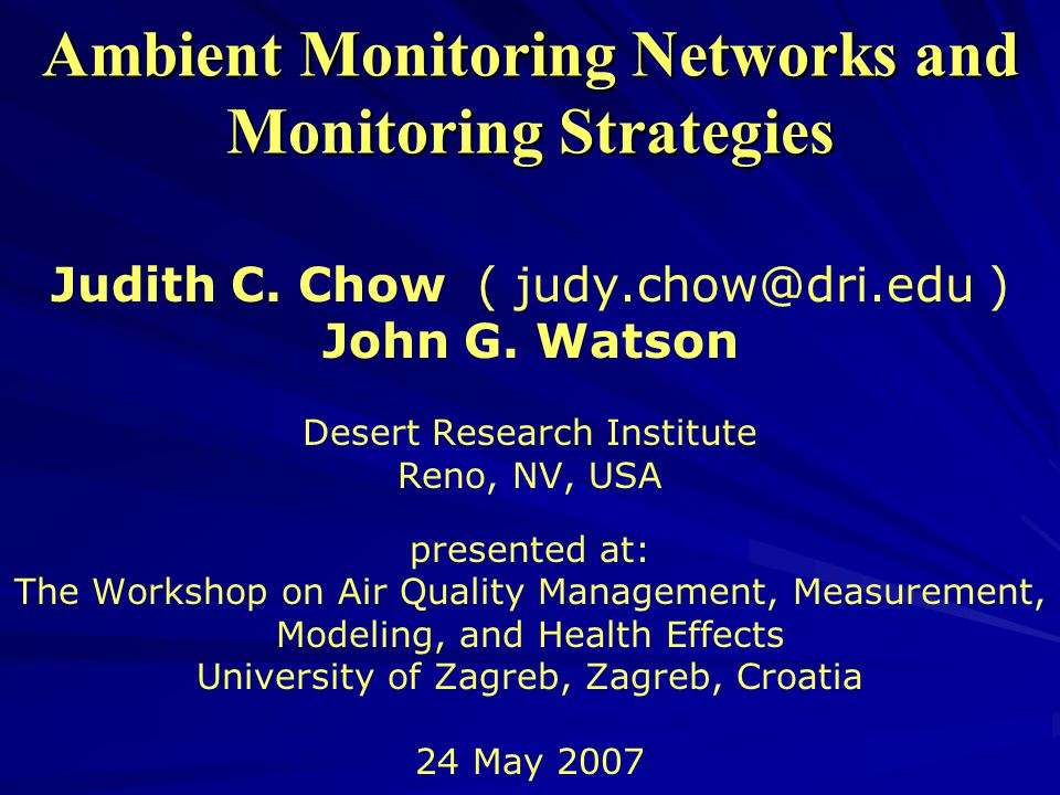 Ambient Monitoring Networks and Monitoring Strategies Judith C.