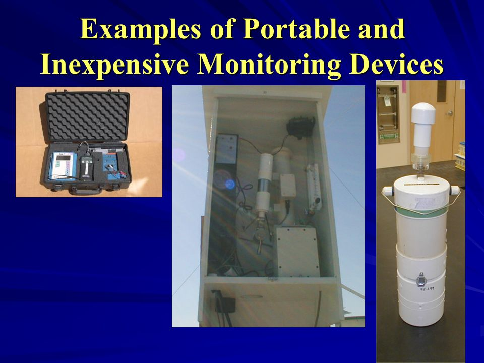 Examples of Portable and Inexpensive Monitoring Devices
