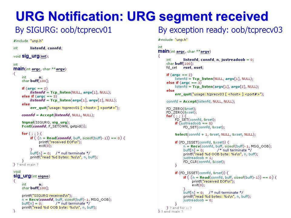 URG Notification: URG segment received By exception ready: oob/tcprecv03 By SIGURG: oob/tcprecv01