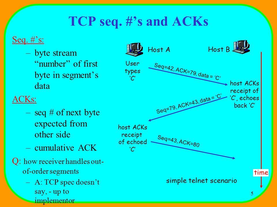 5 TCP seq. #'s and ACKs Seq.