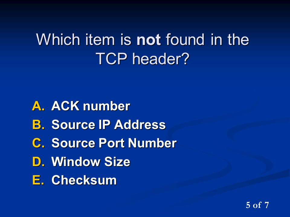 Which item is not found in the TCP header.