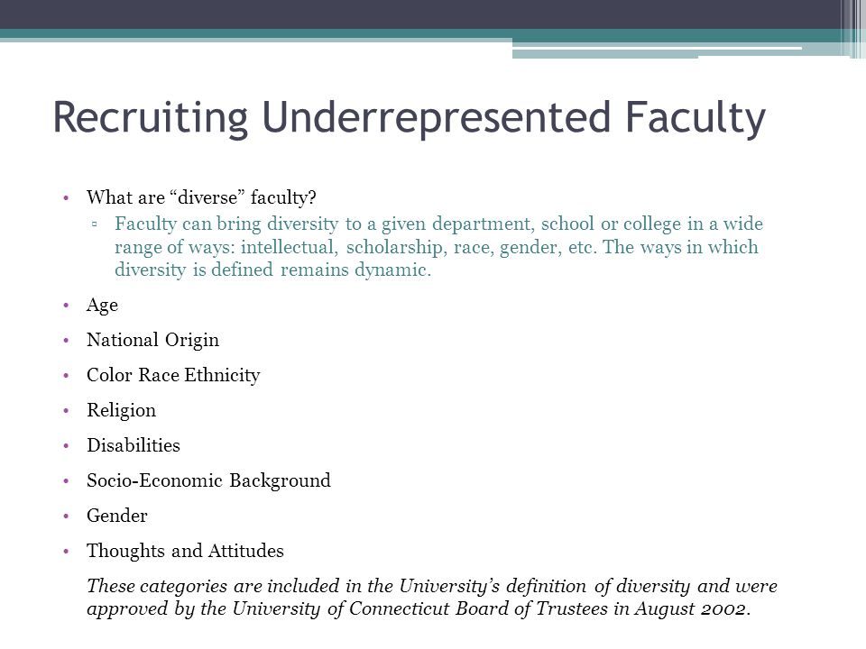 Recruiting Underrepresented Faculty What are diverse faculty.