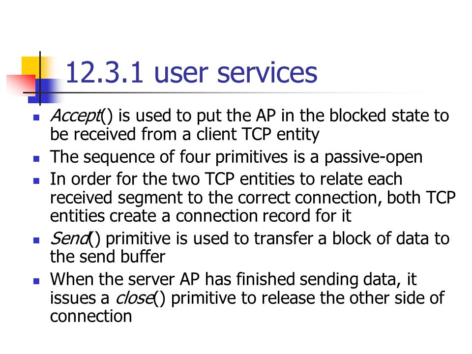 12.3.2 protocol operation Window size is determined by the amount of free space that is present in the receive buffer being used by the receiving TCP Flow control scheme ensures that there is always the required amount of free space in the receive buffer before the source sends the data Figure 12.8