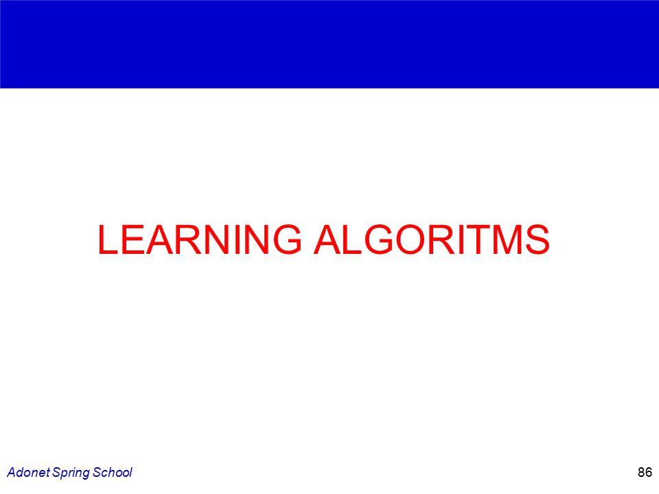 Adonet Spring School86 LEARNING ALGORITMS