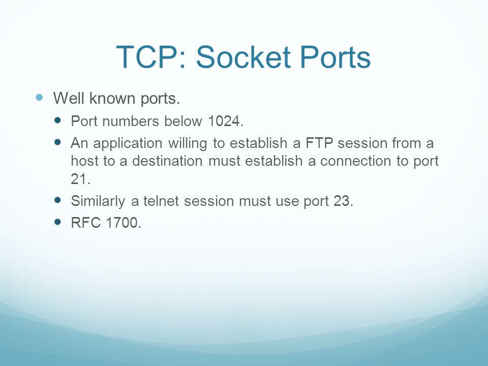 Establishing a TCP Connection Site 1 eventsNETSite 2 events (App closes connection) Sends FIN seq = x ACK segment received Receives segment FIN+ ACK Sends ACK y+1 ACK segment received