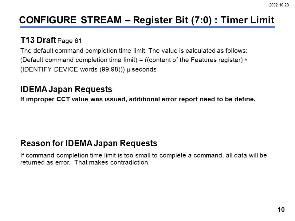 2002.10.23 10 T13 Draft Page 61 The default command completion time limit. The value is calculated as follows: (Default command completion time limit)