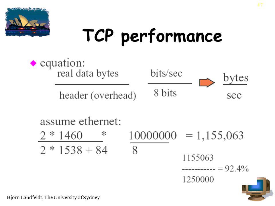 Bjorn Landfeldt, The University of Sydney 47 TCP performance