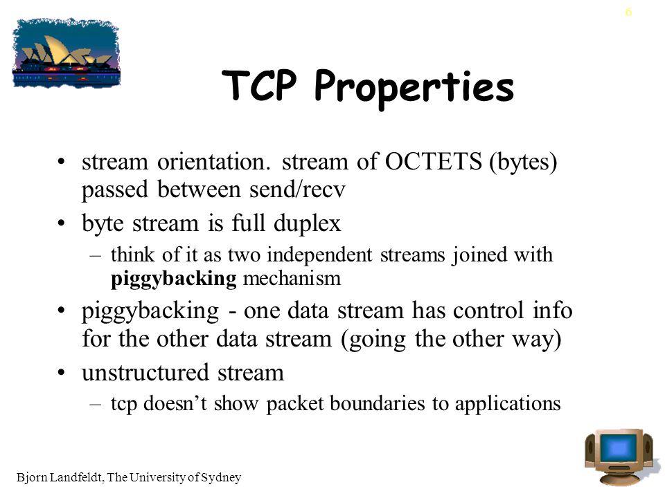 Bjorn Landfeldt, The University of Sydney 6 TCP Properties stream orientation.