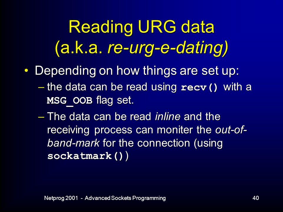 Netprog 2001 - Advanced Sockets Programming40 Reading URG data (a.k.a.