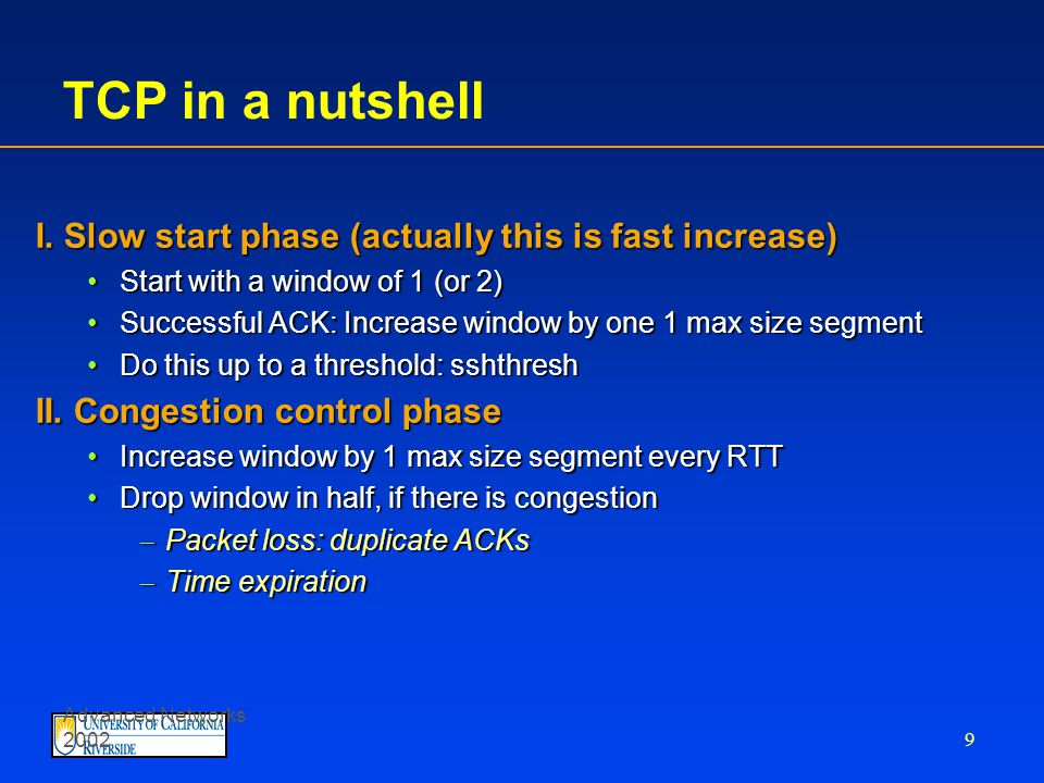 Advanced Networks 2002 9 TCP in a nutshell I.