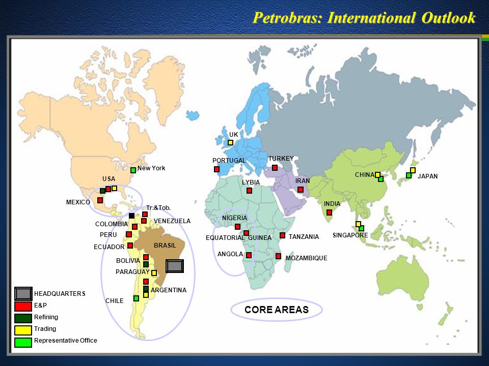 Petrobras: International Outlook CORE AREAS Tr.&Tob.