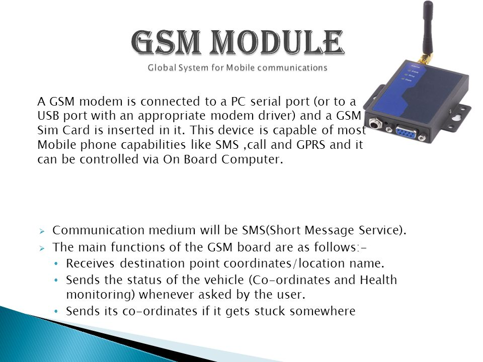  Communication medium will be SMS(Short Message Service).