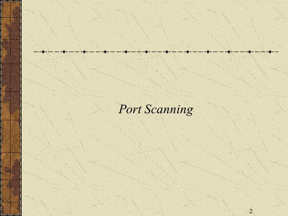 2 Port Scanning