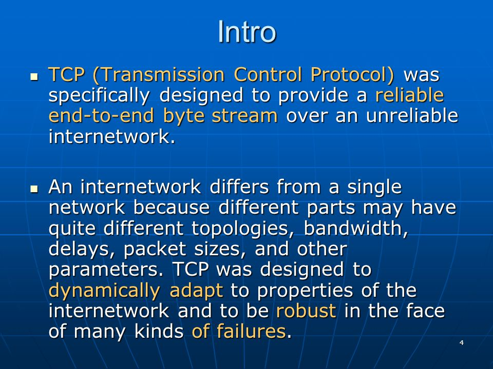25 TCP Timer Management TCP uses multiple timers (at least conceptually) to do its work.