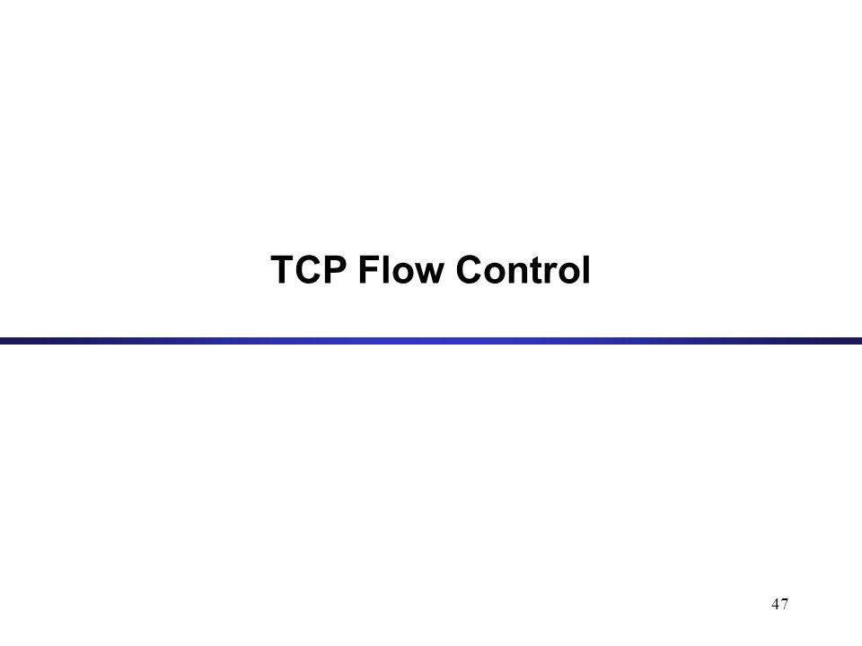 47 TCP Flow Control