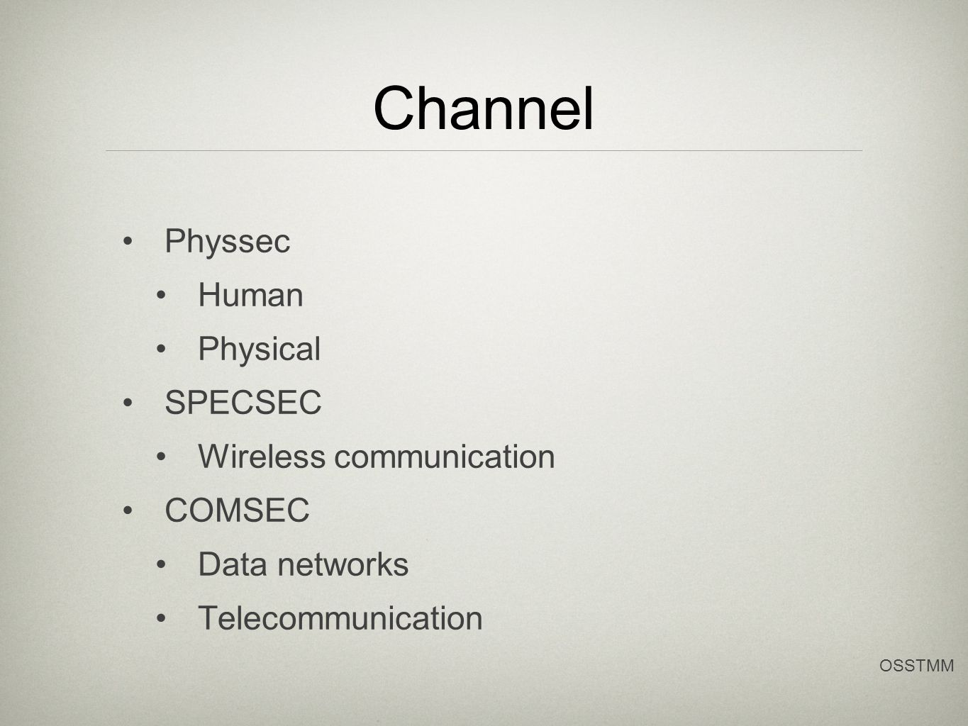 Channel Physsec Human Physical SPECSEC Wireless communication COMSEC Data networks Telecommunication OSSTMM