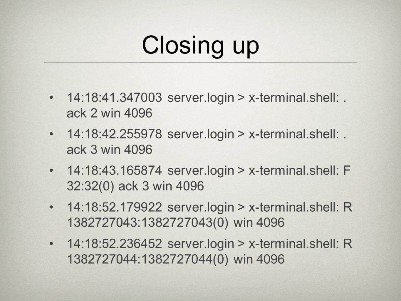 Closing up 14:18:41.347003 server.login > x-terminal.shell:.