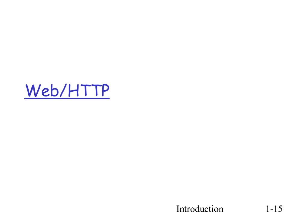 Introduction1-15 Web/HTTP