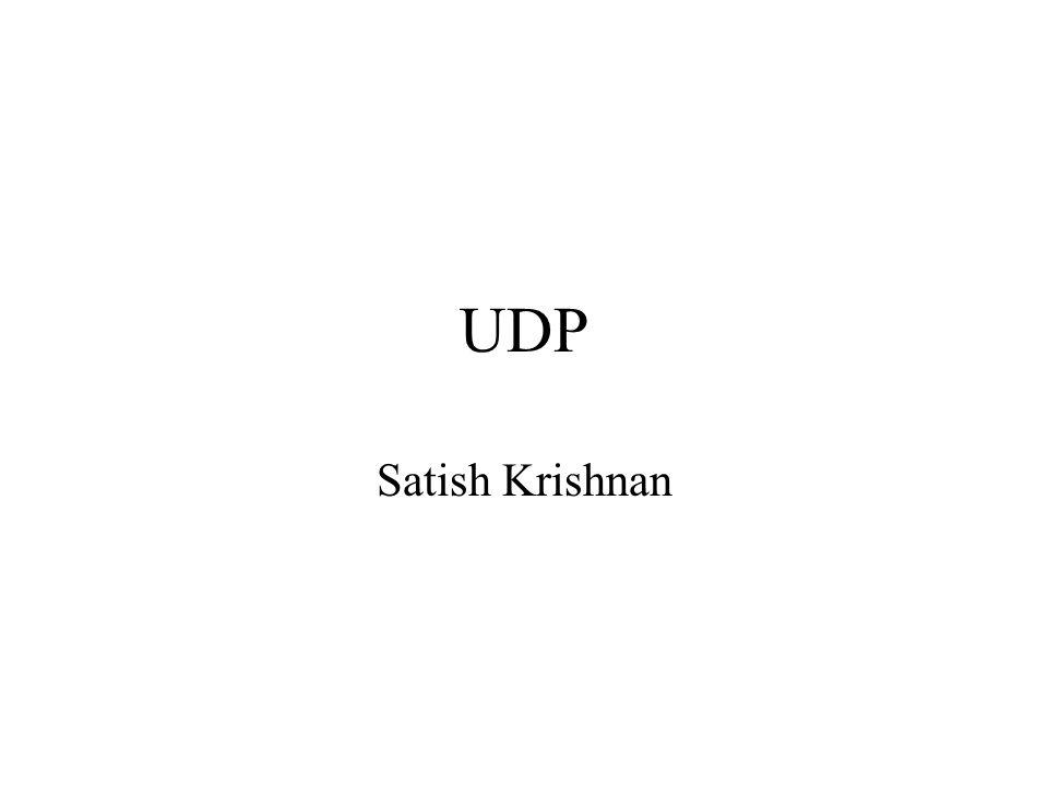 UDP Satish Krishnan
