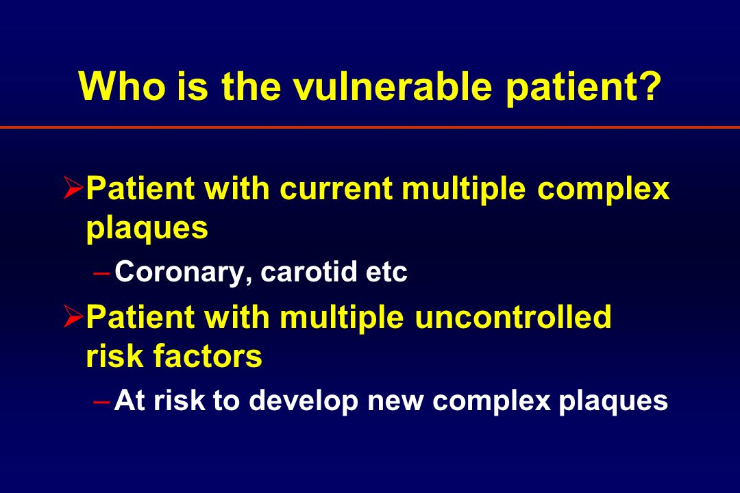 Who is the vulnerable patient.