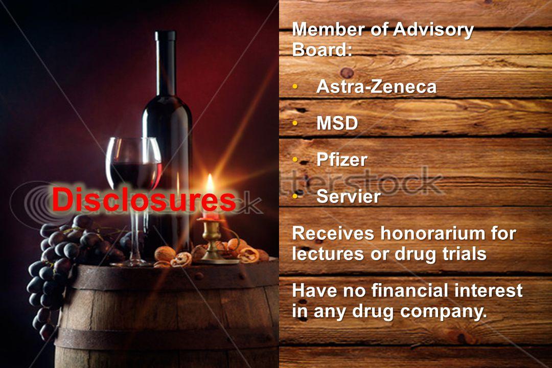 Member of Advisory Board: Astra-ZenecaAstra-Zeneca MSDMSD PfizerPfizer ServierServier Receives honorarium for lectures or drug trials Have no financia