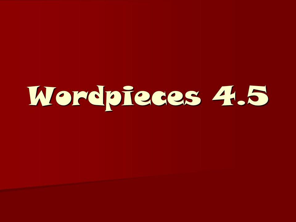 Wordpieces 4.5