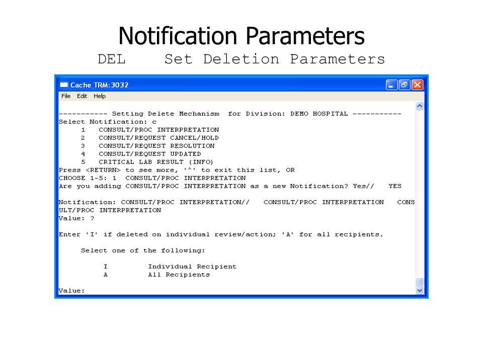 Notification Parameters DEL Set Deletion Parameters