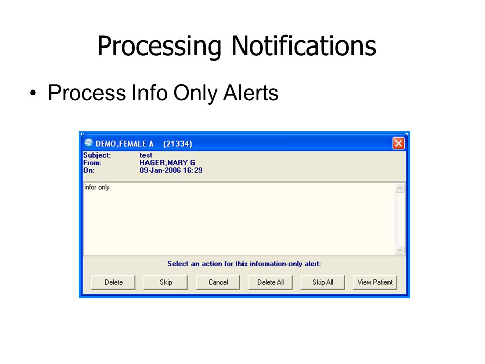 Processing Notifications Process Info Only Alerts