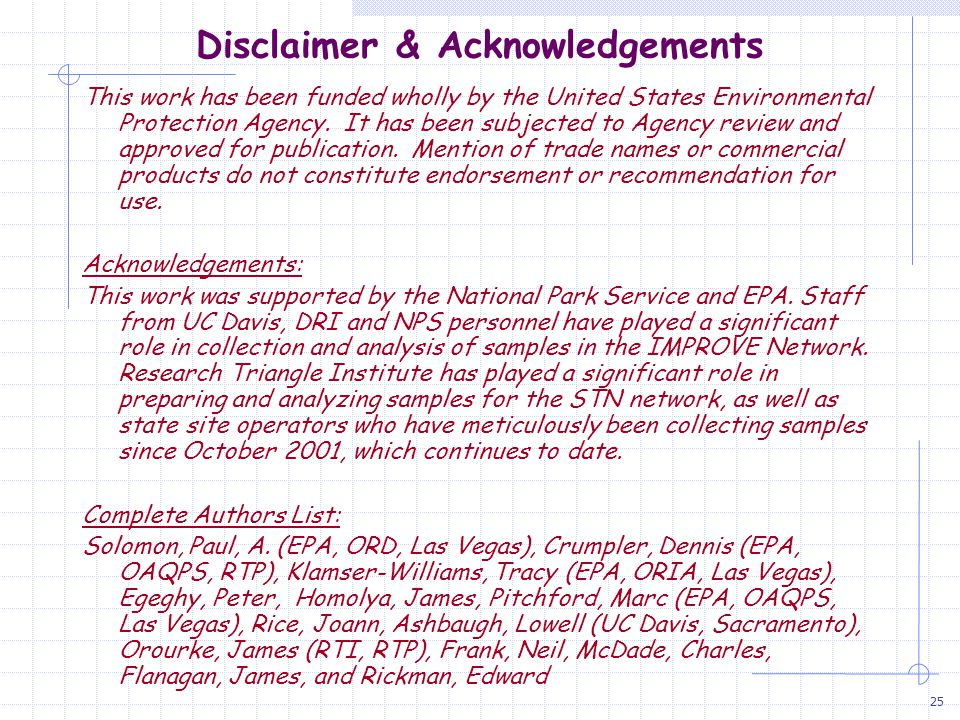 25 Disclaimer & Acknowledgements This work has been funded wholly by the United States Environmental Protection Agency. It has been subjected to Agenc