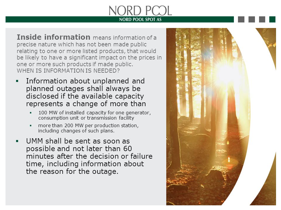 You can find it from Nord Pool Spot´s web-pages (www.npspot.com) TSO plans Participant plans Last UMMs UMM login (to send UMMs)