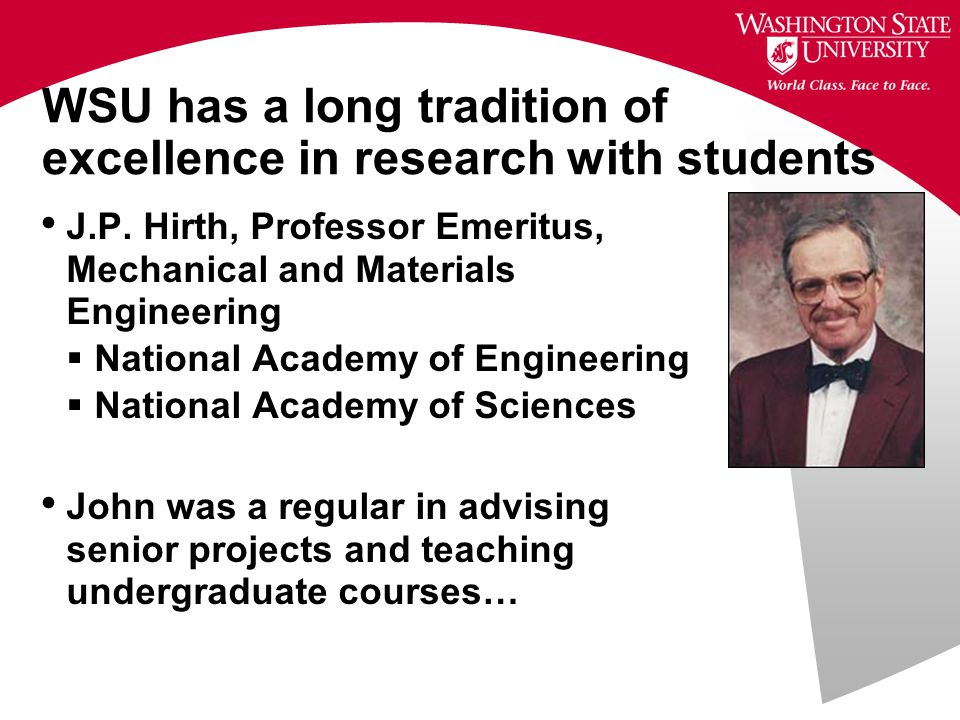 WSU has a long tradition of excellence in research with students J.P.