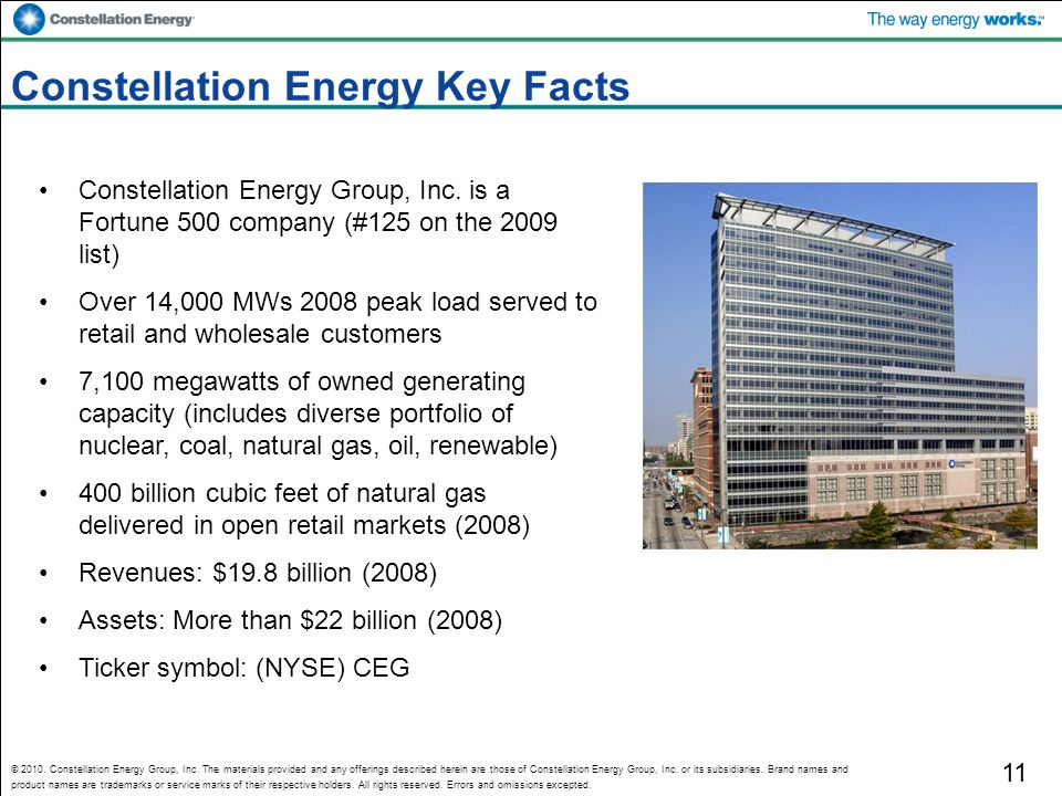 © 2010. Constellation Energy Group, Inc. The materials provided and any offerings described herein are those of Constellation Energy Group, Inc. or it