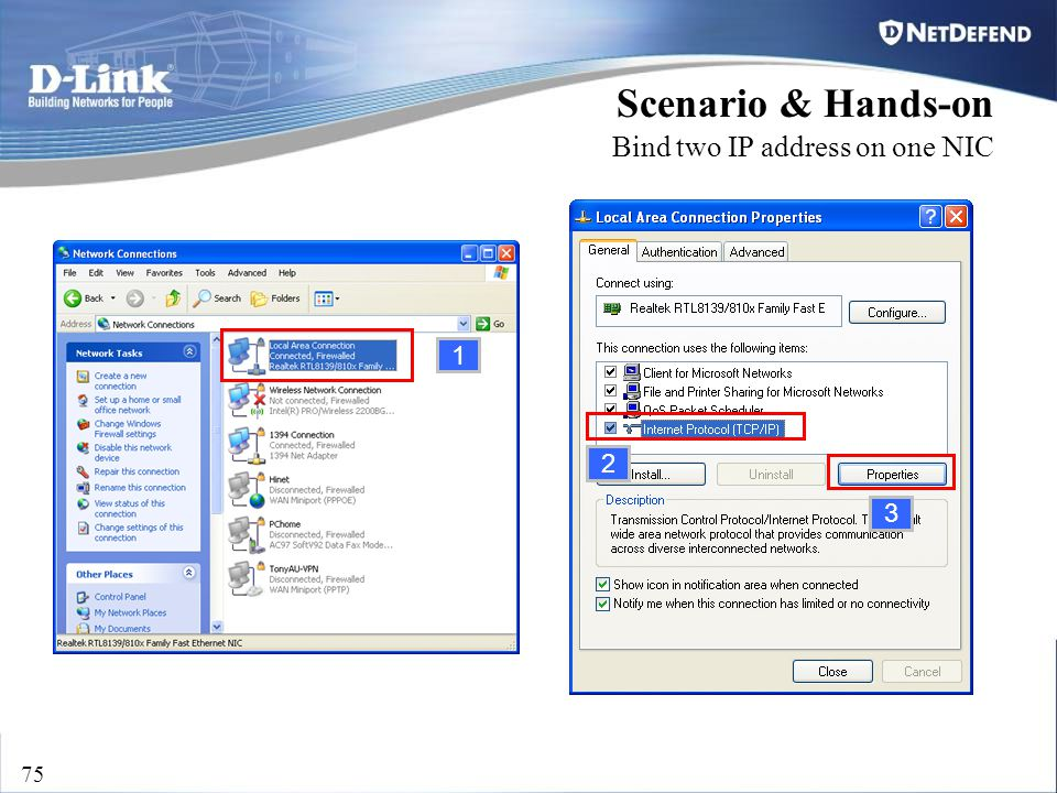 D-Link Security 75 Scenario & Hands-on Bind two IP address on one NIC 1 2 3