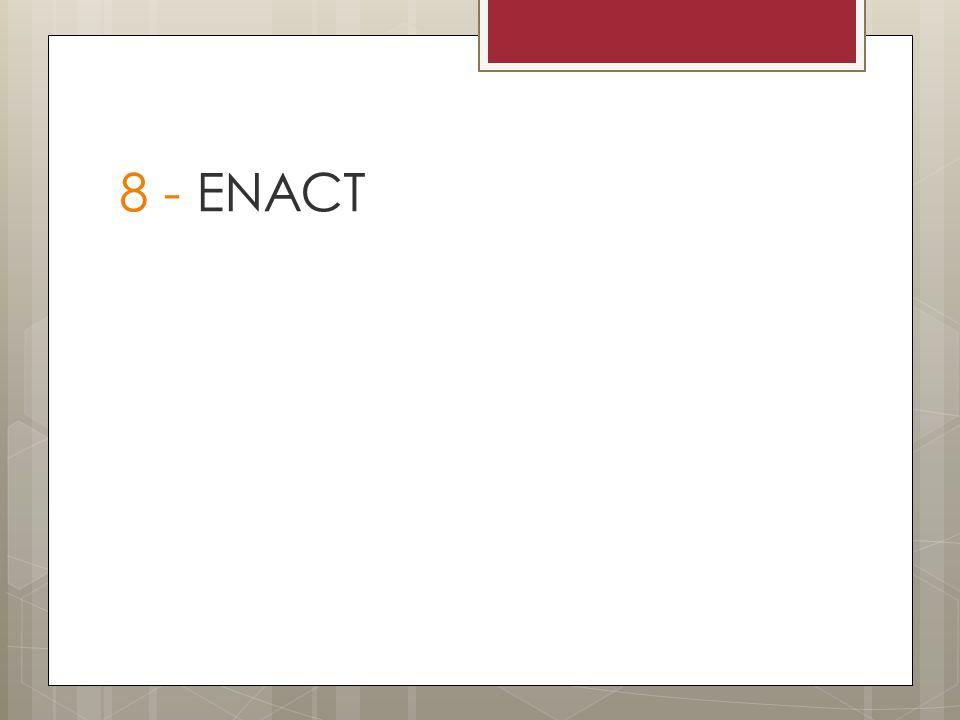 8 - ENACT