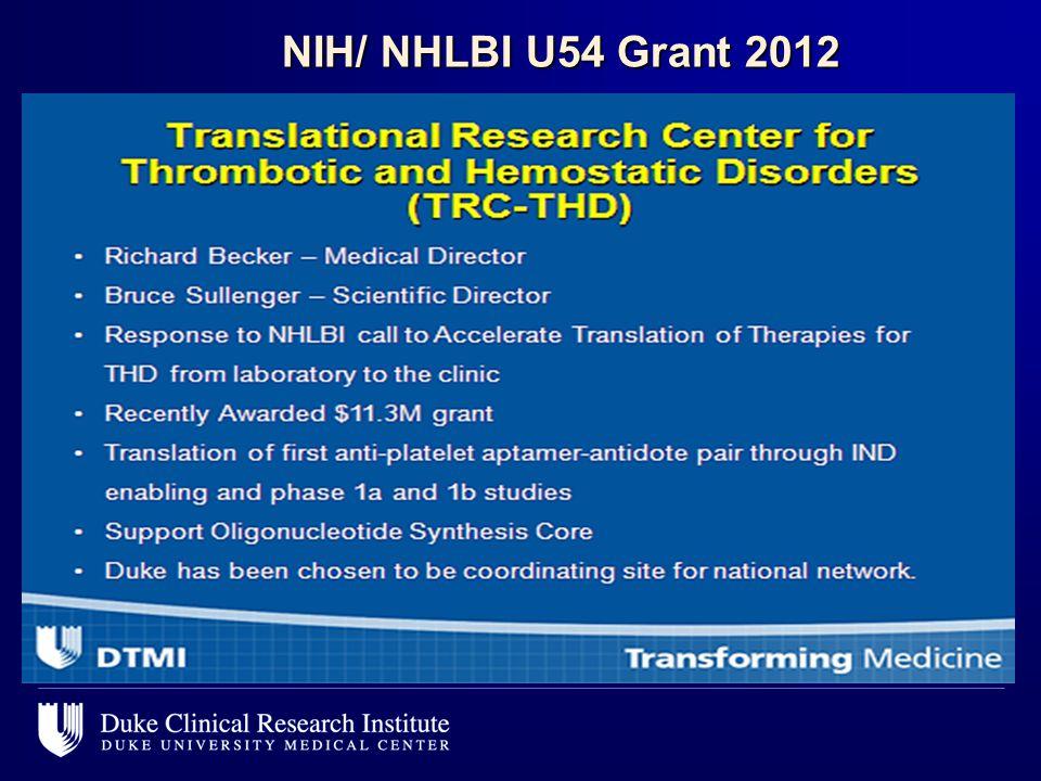 NIH/ NHLBI U54 Grant 2012 NIH/ NHLBI U54 Grant 2012