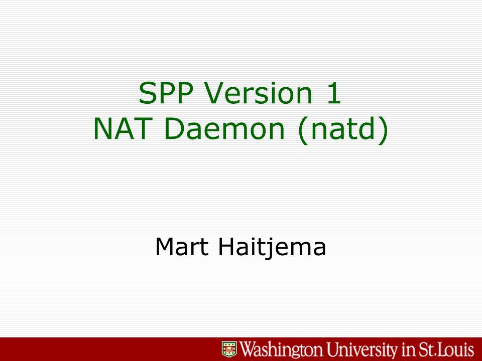 Mart Haitjema SPP Version 1 NAT Daemon (natd)