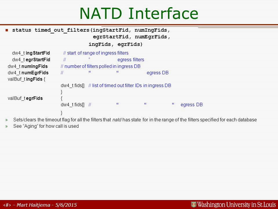 7 - Mart Haitjema - 5/6/2015 Links NAT Traffic: »Routed across links »One link between each SPP board and LC interface »Link specifies which queue manager, scheduler, queue, and VLAN should be used to route traffic both in and out of the LC »Mappings are retrieved at startup by querying the SRM using the get_sched_map(...) call See http://www.arl.wustl.edu/projects/TeN/ppt/srm.ppthttp://www.arl.wustl.edu/projects/TeN/ppt/srm.ppt