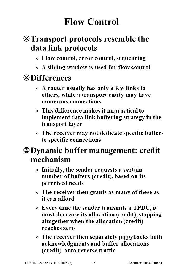 TELE202 Lecture 14 TCP/UDP (2) 2 Lecturer Dr Z.