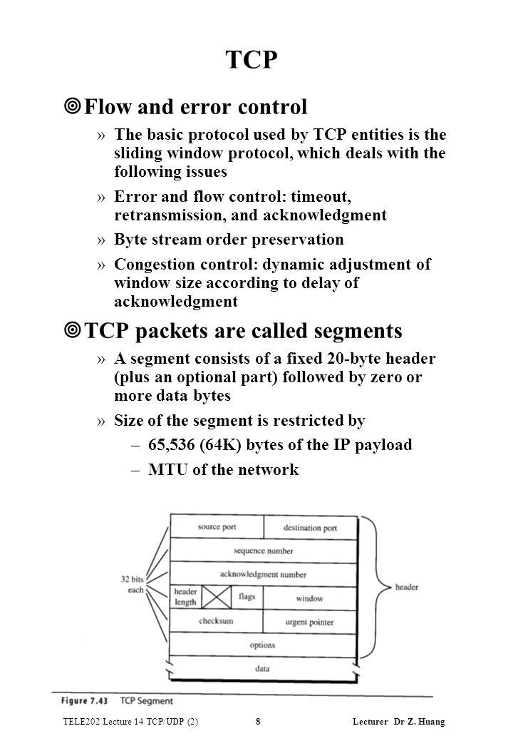 TELE202 Lecture 14 TCP/UDP (2) 8 Lecturer Dr Z.